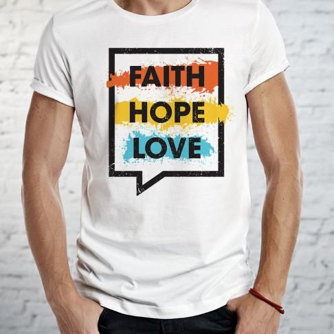 Tricou -FAITH HOPE LOVE 2