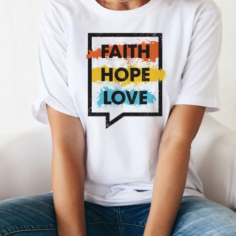 Tricou - FAITH HOPE LOVE 2