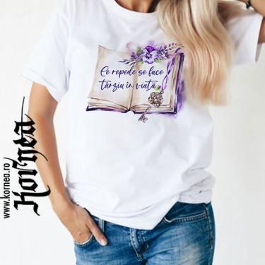 Tricou - Tarziu in viata