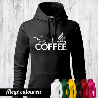Hanorac - Cafeaua first